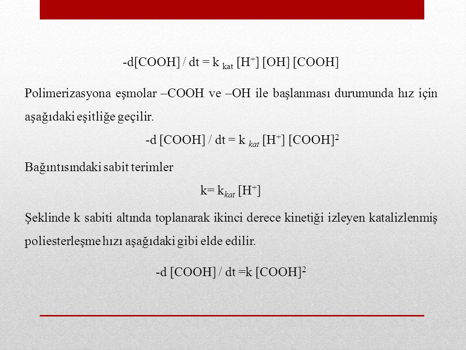 -d[COOH] / dt = k kat [H+] [OH] [COOH]